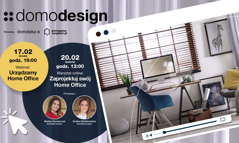 Domoteka pomaga urządzać wnętrza i kontynuuje cykl webinarów oraz warsztatów online Domodesign