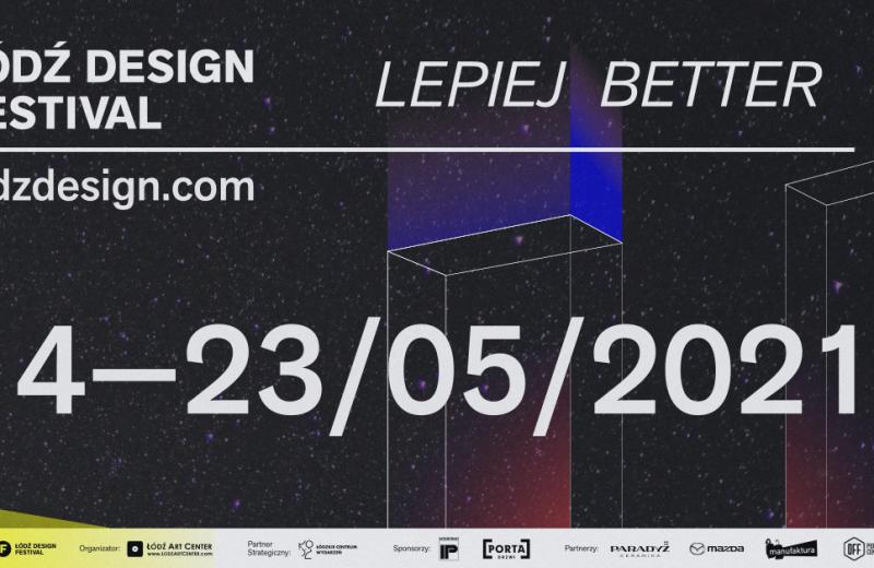 Łódź Design Festival pod hasłem LEPIEJ